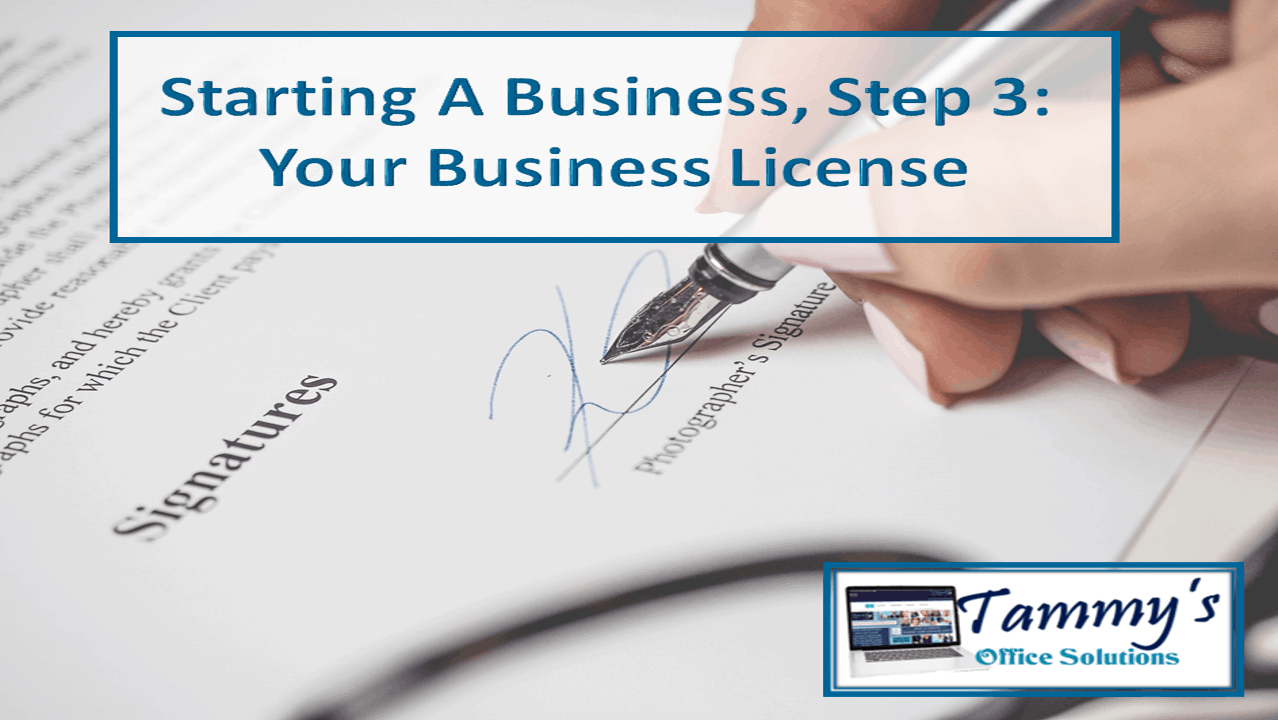 Steps to Starting a Business - Business License Part 1