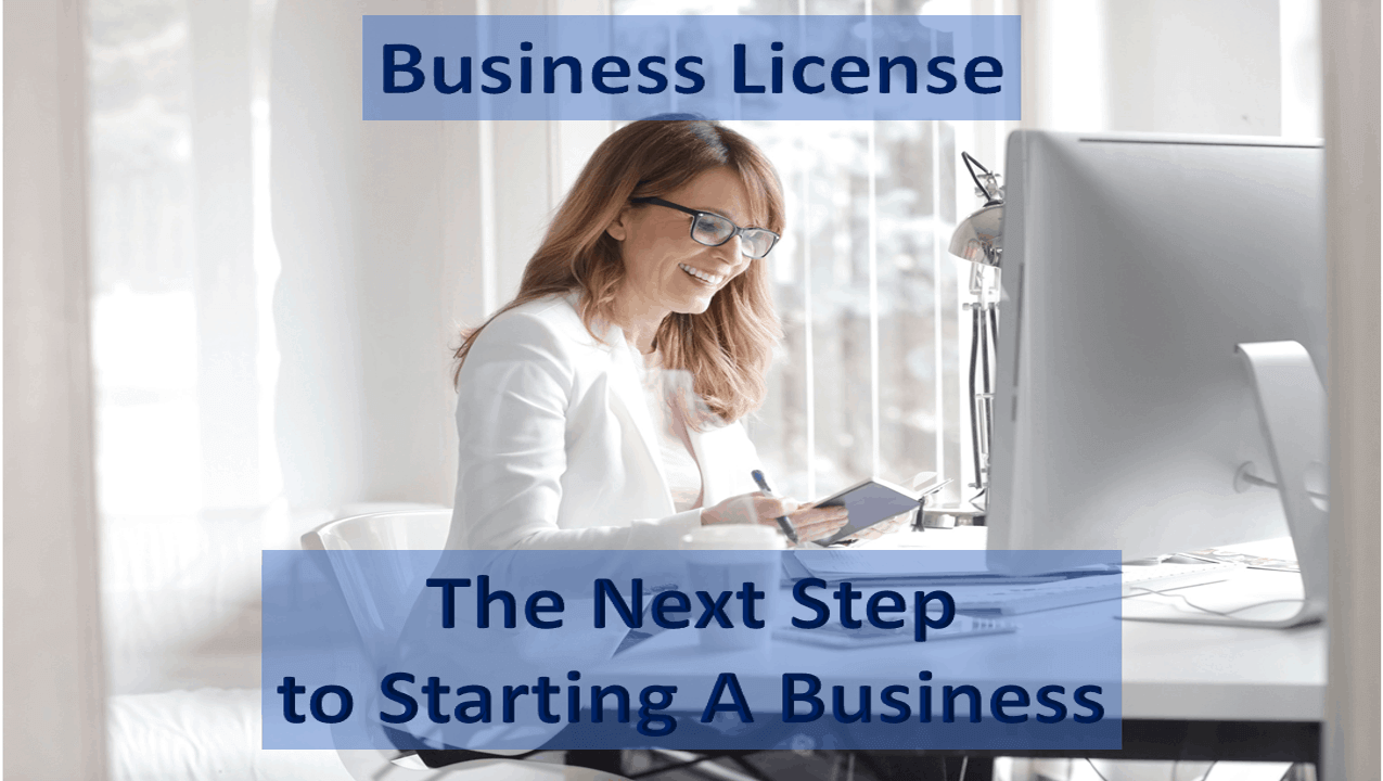 Business License - Steps to Starting a Business