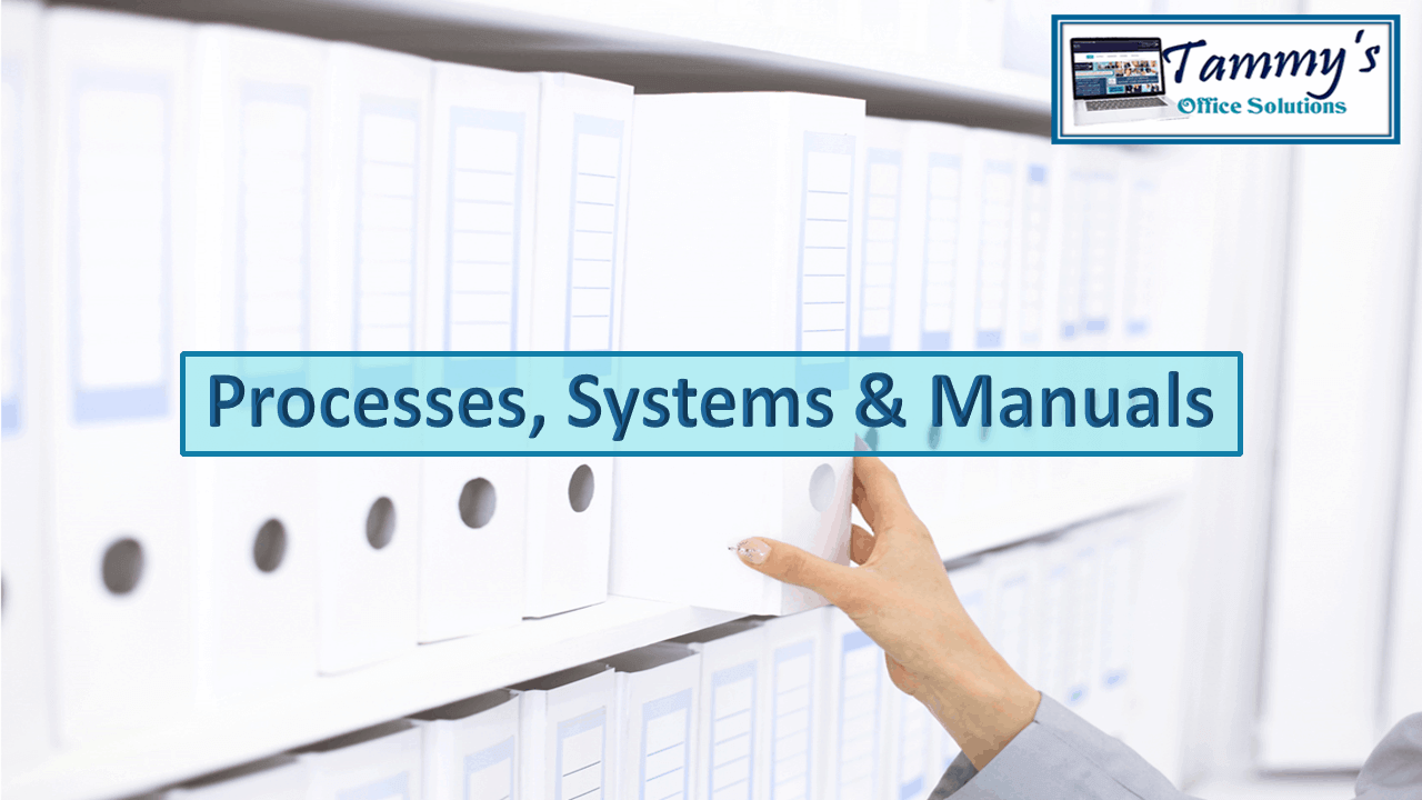 Processes, Systems & Manuals - TammysOffices Blog