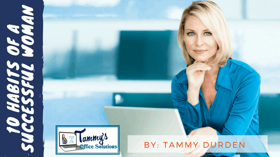 Tammysoffices - 10 Habits of a Successful woman