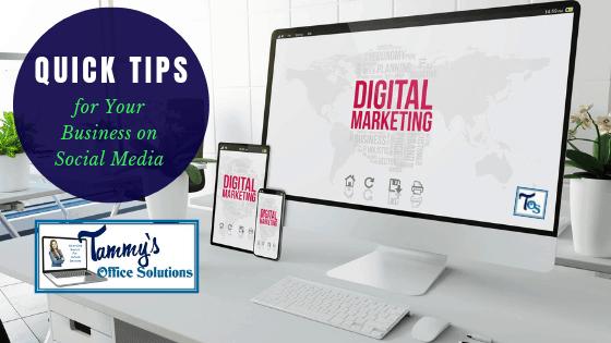 Digital Marketing - TammysOffices - Quick Tips - Social Media