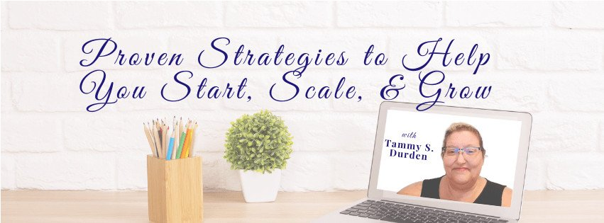 Proven strategies to help you start, scale, & grow your business